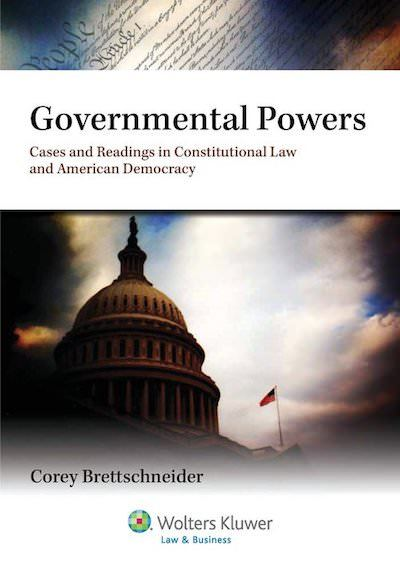 Governmental Powers by Corey Brettschneider